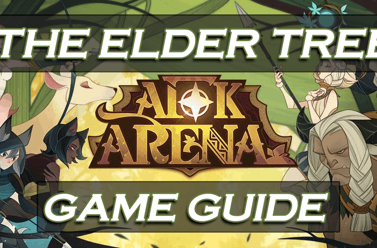 AFK Arena - The Elder Tree Guide